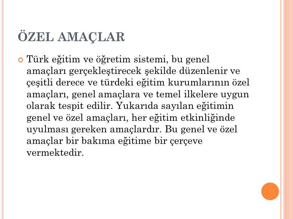 ÖZEL AMAÇLAR