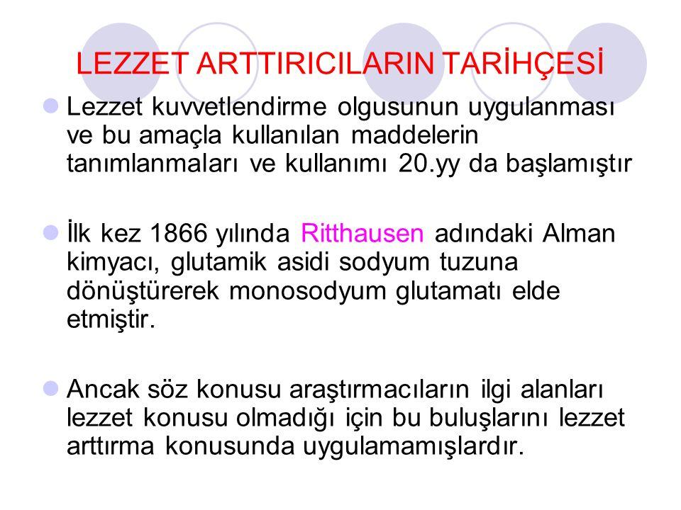LEZZET ARTTIRICILARIN TARİHÇESİ