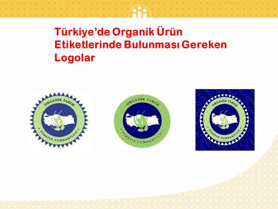 Türkiye'de Organik Ürün Etiketlerinde Bulunması Gereken Logolar