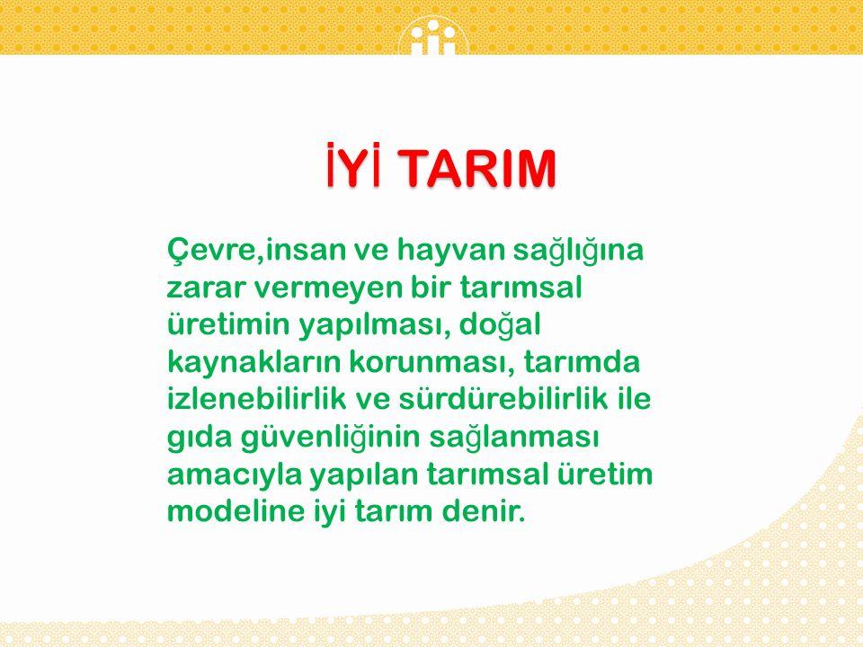 İYİ TARIM