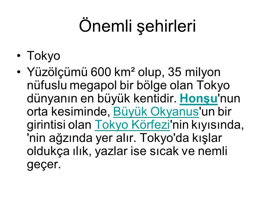 Önemli şehirleri Tokyo