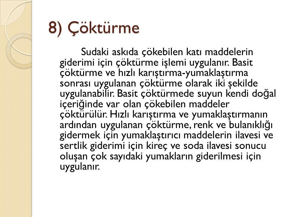 8) Çöktürme