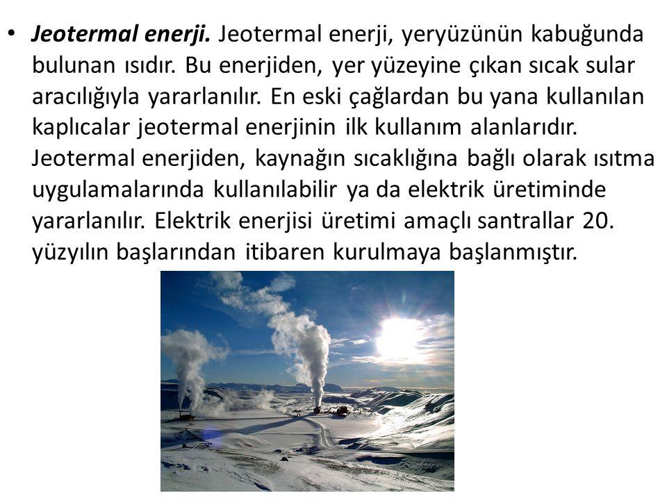 Jeotermal enerji. Jeotermal enerji, yeryüzünün kabuğunda bulunan ısıdır.