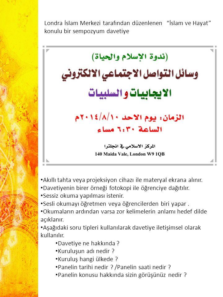 Londra İslam Merkezi tarafından düzenlenen İslam ve Hayat konulu bir sempozyum davetiye
