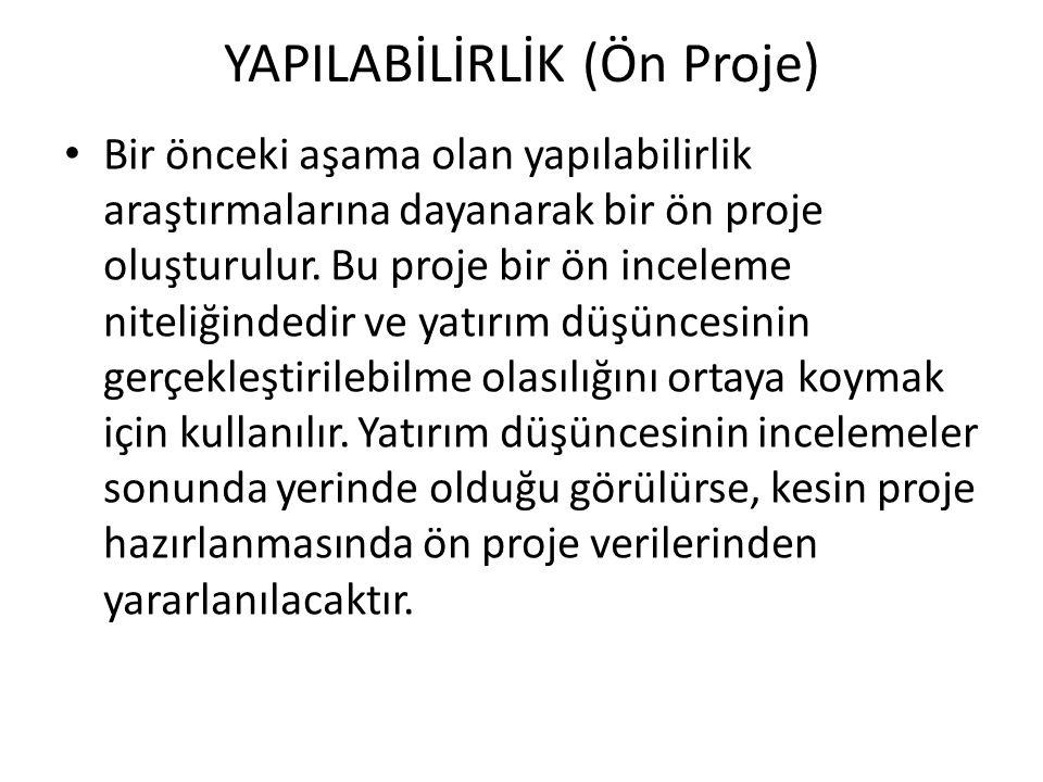 YAPILABİLİRLİK (Ön Proje)