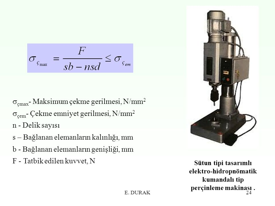 çmax- Maksimum çekme gerilmesi, N/mm2