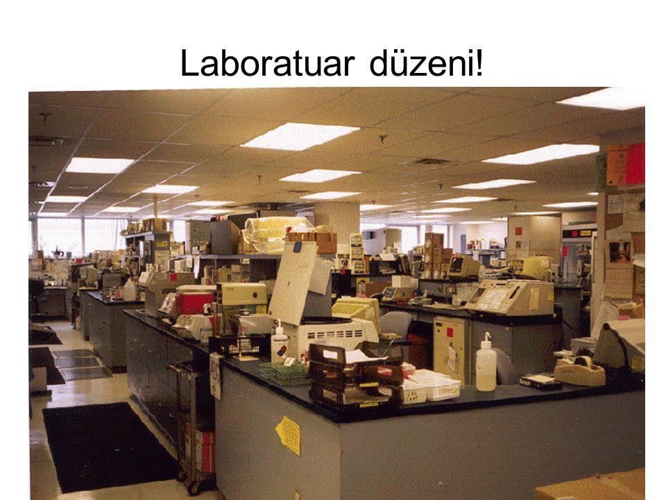 Laboratuar düzeni!