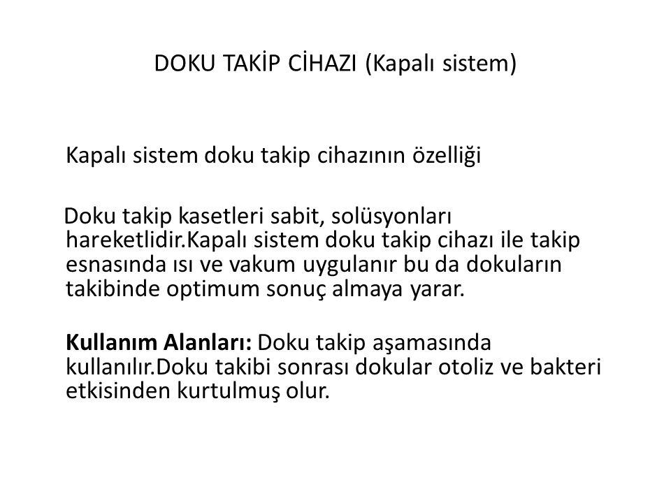 DOKU TAKİP CİHAZI (Kapalı sistem)