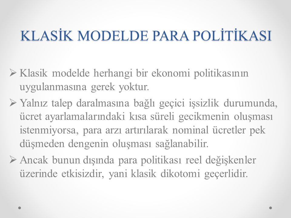 KLASİK MODELDE PARA POLİTİKASI