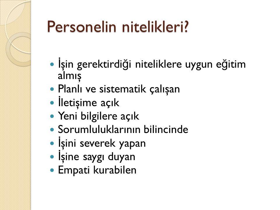 Personelin nitelikleri