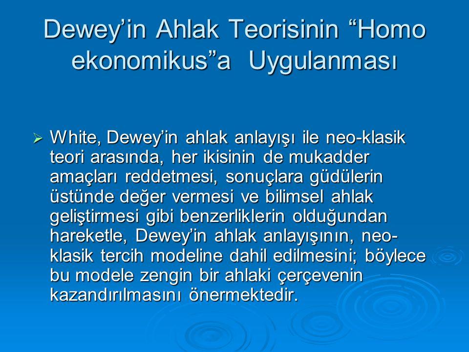 Dewey'in Ahlak Teorisinin Homo ekonomikus a Uygulanması