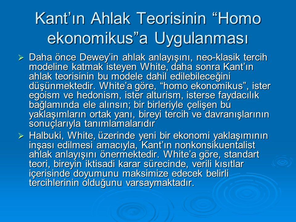 Kant'ın Ahlak Teorisinin Homo ekonomikus a Uygulanması
