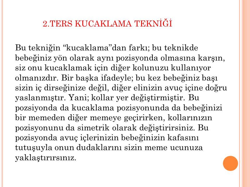 2.TERS KUCAKLAMA TEKNİĞİ