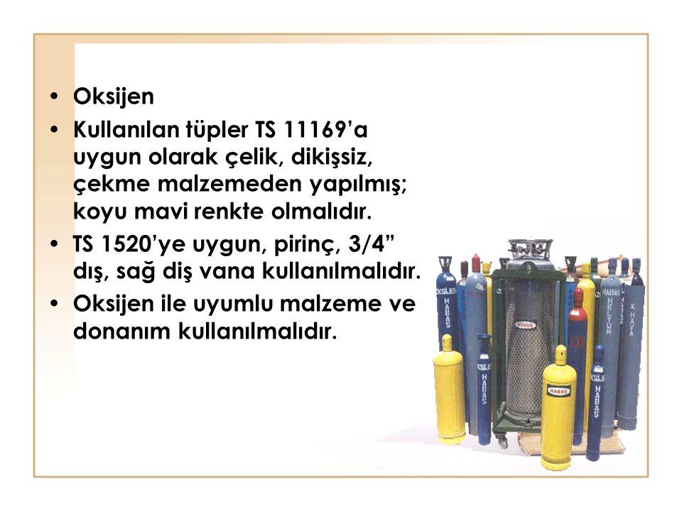 Oksijen Kullanılan tüpler TS 11169'a uygun olarak çelik, dikişsiz, çekme malzemeden yapılmış; koyu mavi renkte olmalıdır.
