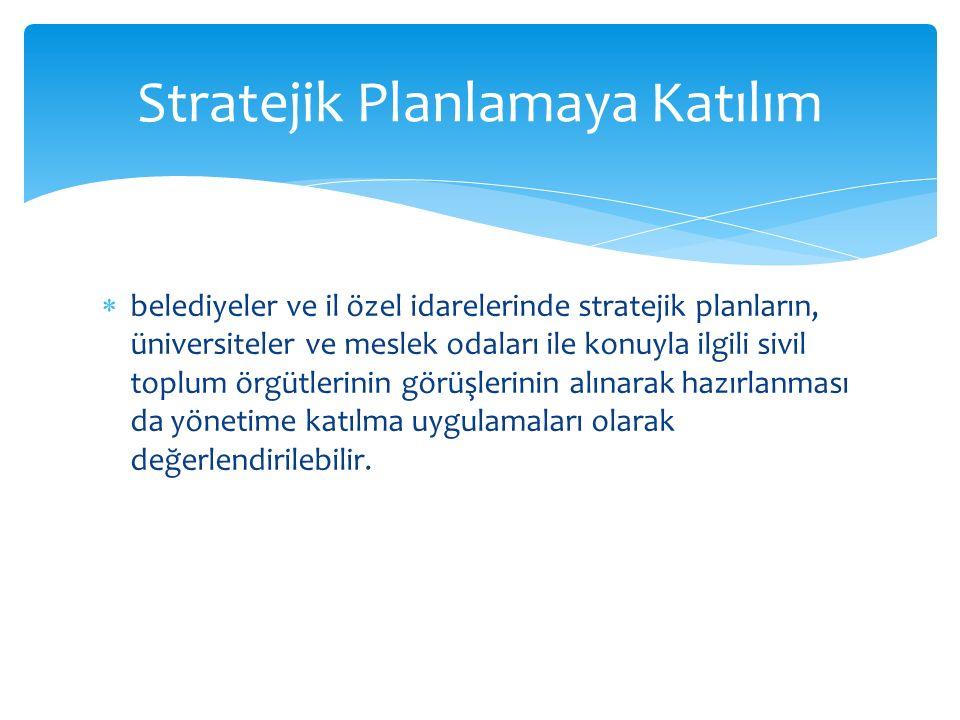 Stratejik Planlamaya Katılım