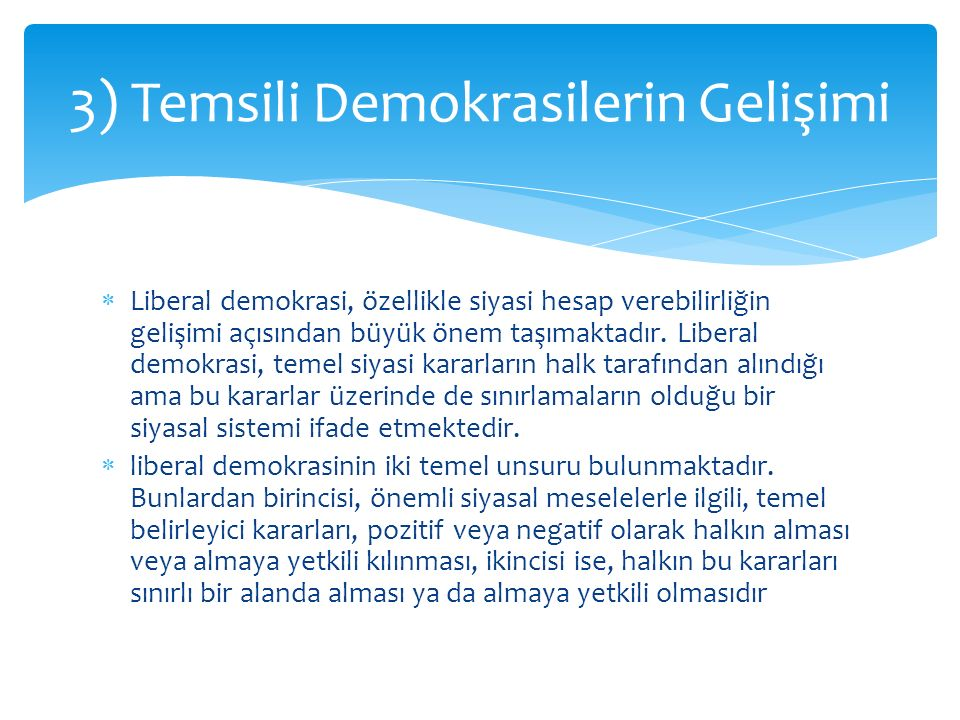 3) Temsili Demokrasilerin Gelişimi