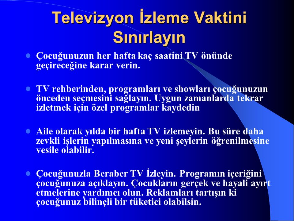 Televizyon İzleme Vaktini Sınırlayın