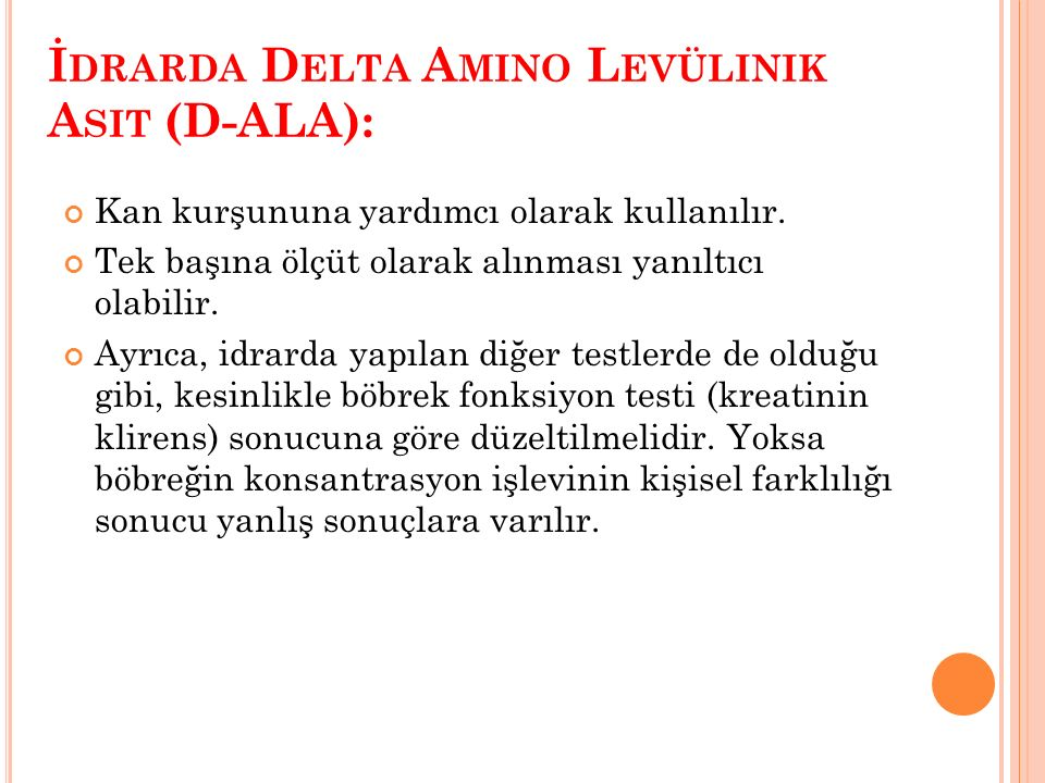 İdrarda Delta Amino Levülinik Asit (D-ALA):
