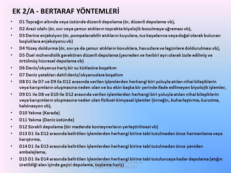 EK 2/A - BERTARAF YÖNTEMLERİ