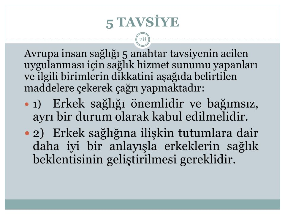 5 TAVSİYE