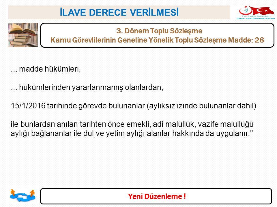 İLAVE DERECE VERİLMESİ