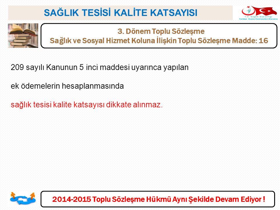 SAĞLIK TESİSİ KALİTE KATSAYISI