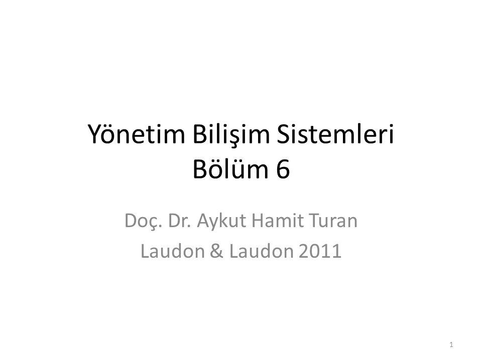 Yönetim Bilişim Sistemleri Bölüm 6