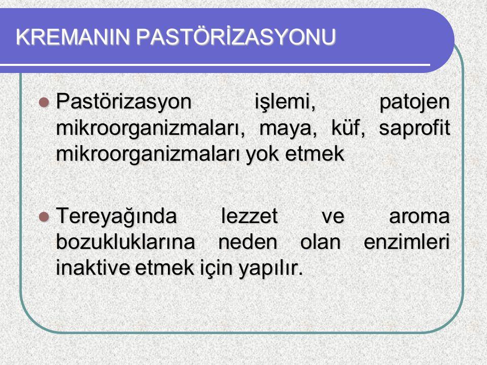 KREMANIN PASTÖRİZASYONU