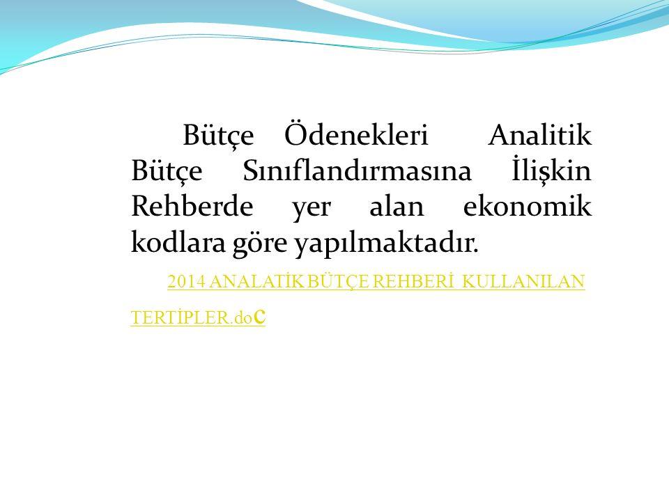 2014 ANALATİK BÜTÇE REHBERİ KULLANILAN TERTİPLER.doc