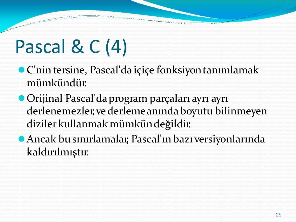Pascal & C (4) C nin tersine, Pascal da içiçe fonksiyon tanımlamak