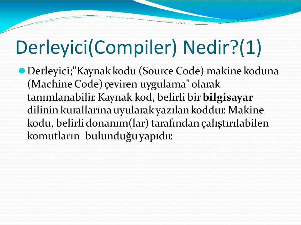 Derleyici(Compiler) Nedir (1)