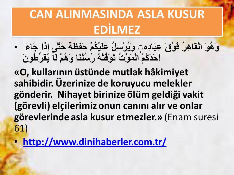 CAN ALINMASINDA ASLA KUSUR EDİLMEZ