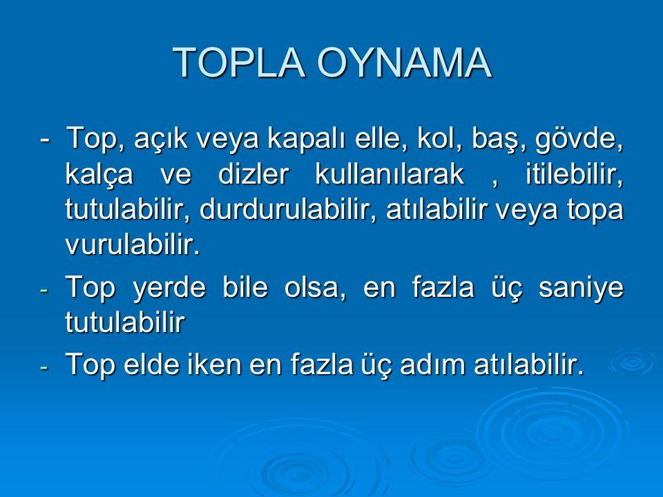 TOPLA OYNAMA