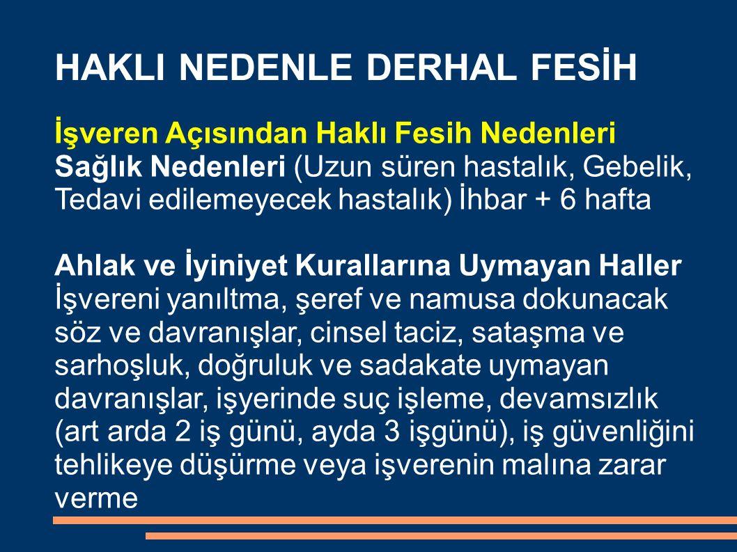HAKLI NEDENLE DERHAL FESİH