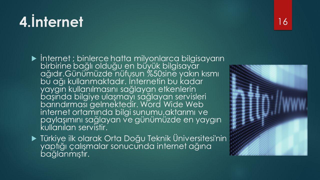 4.İnternet