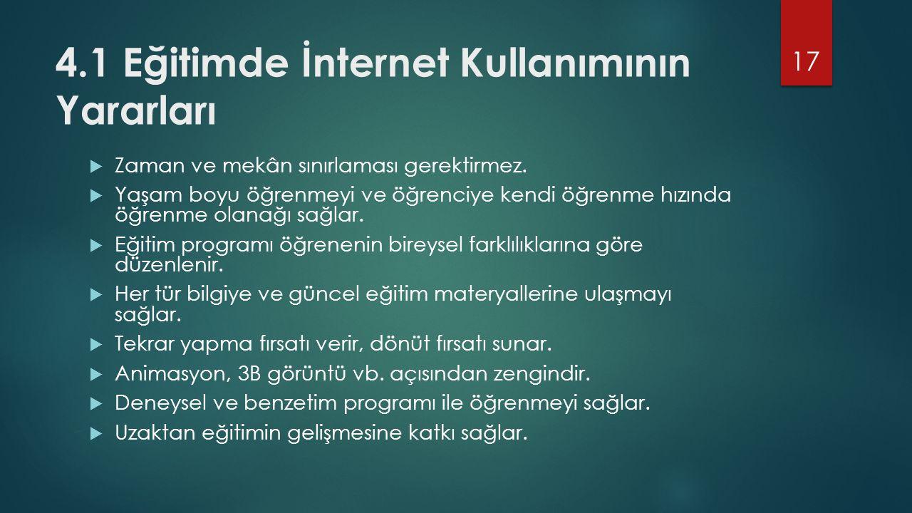 4.1 Eğitimde İnternet Kullanımının Yararları