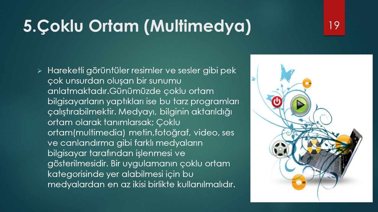 5.Çoklu Ortam (Multimedya)