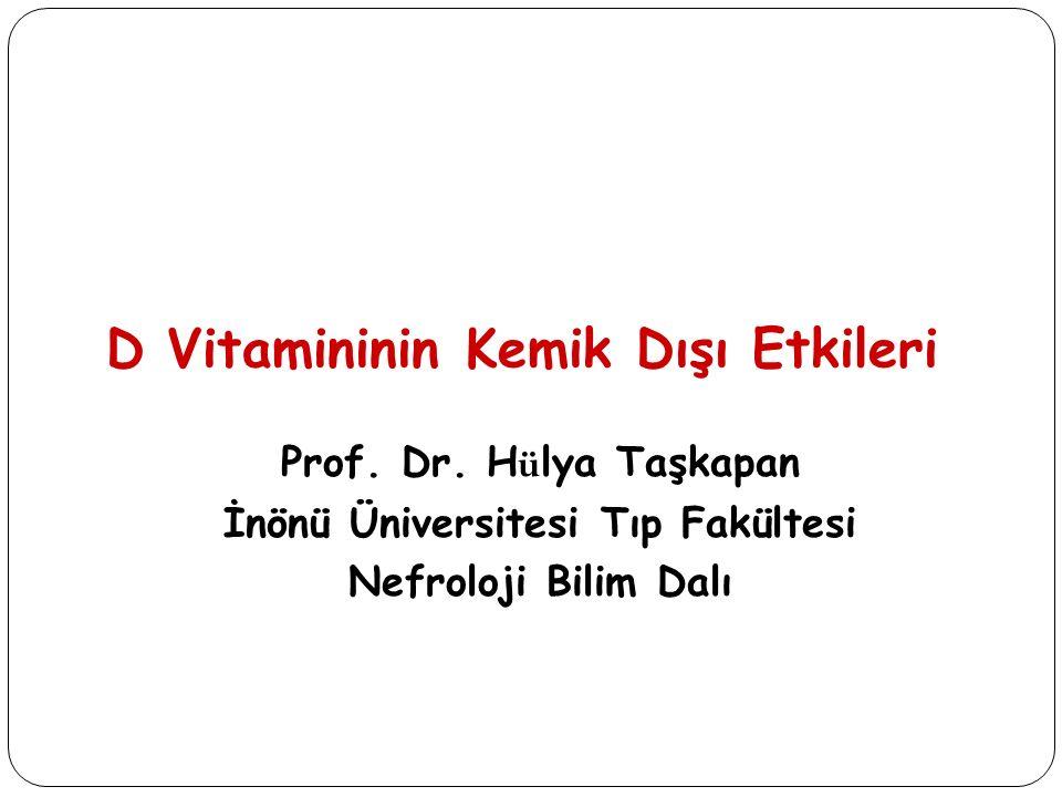 D Vitamininin Kemik Dışı Etkileri