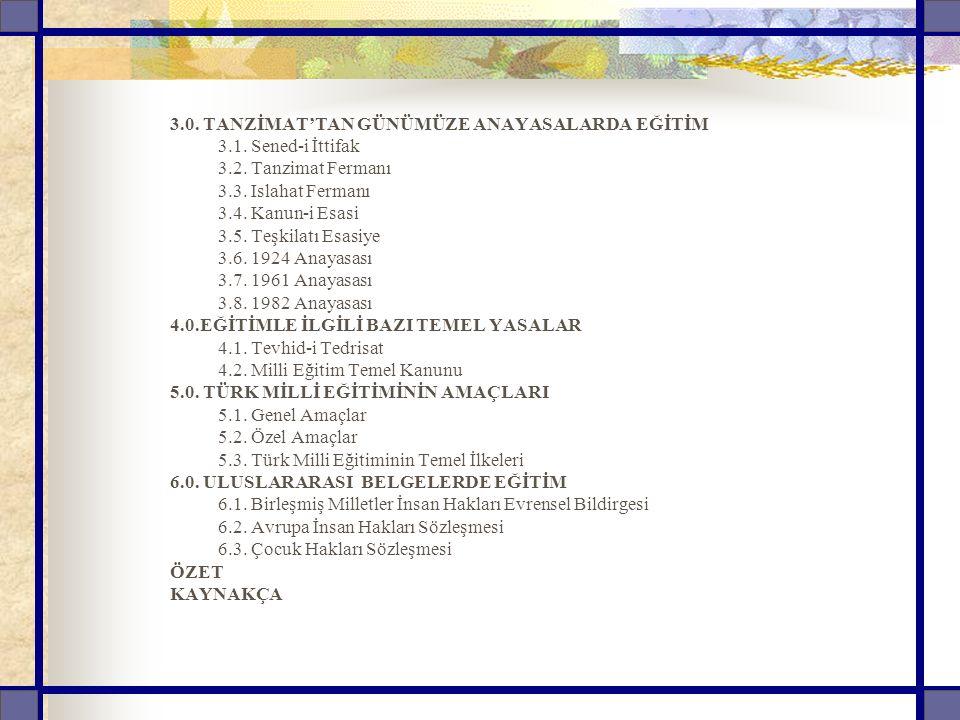 3.0. TANZİMAT'TAN GÜNÜMÜZE ANAYASALARDA EĞİTİM