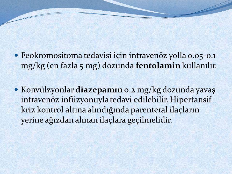 Feokromositoma tedavisi için intravenöz yolla 0. 05-0