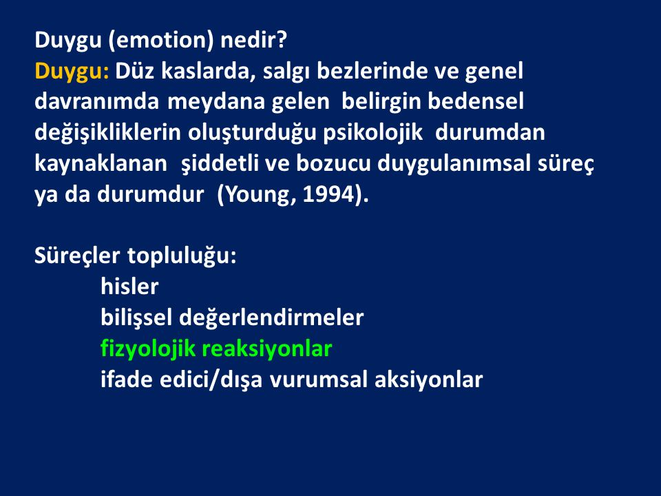 Duygu (emotion) nedir
