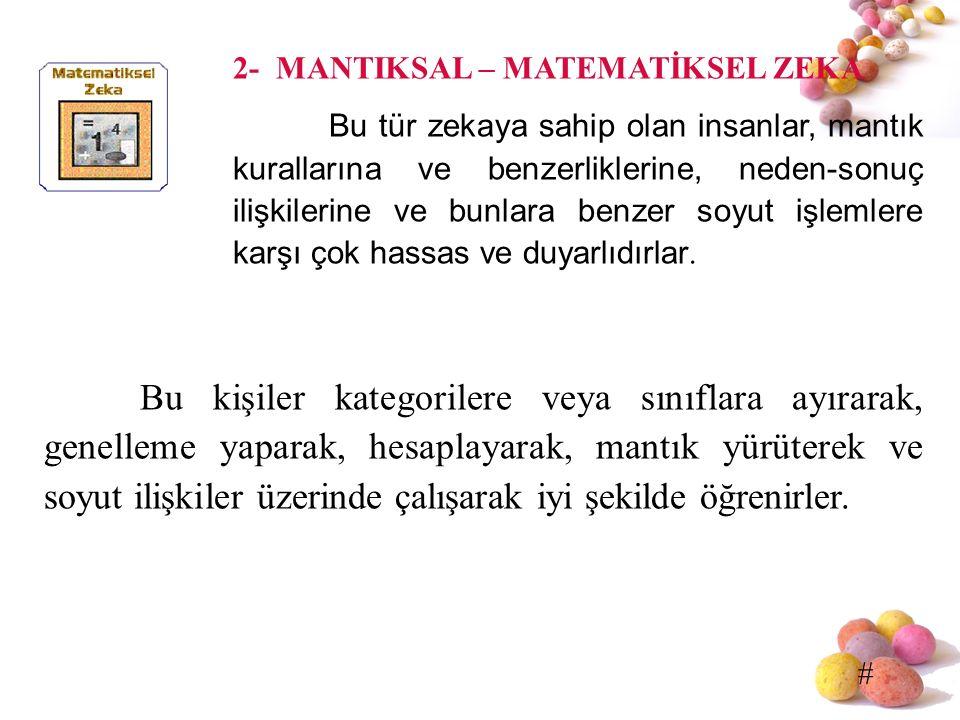 2- MANTIKSAL – MATEMATİKSEL ZEKA