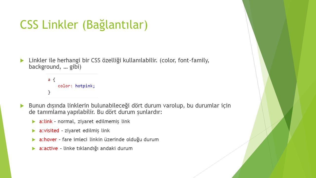 CSS Linkler (Bağlantılar)