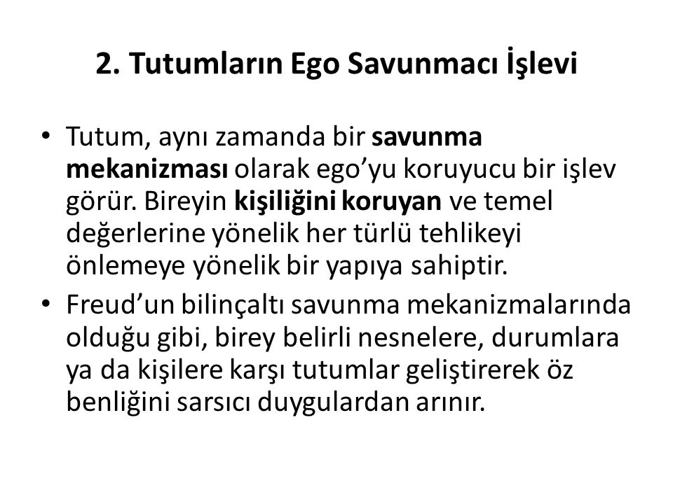 2. Tutumların Ego Savunmacı İşlevi