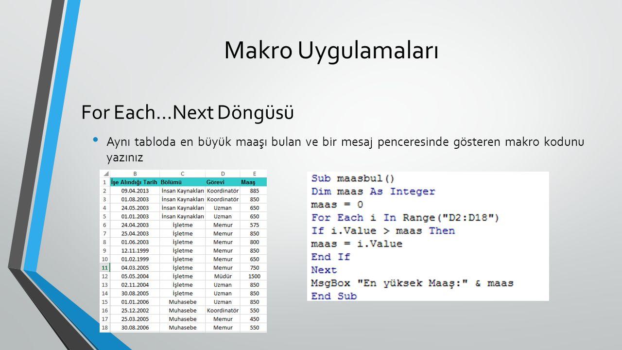 Makro Uygulamaları For Each…Next Döngüsü