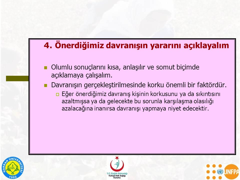 4. Önerdiğimiz davranışın yararını açıklayalım