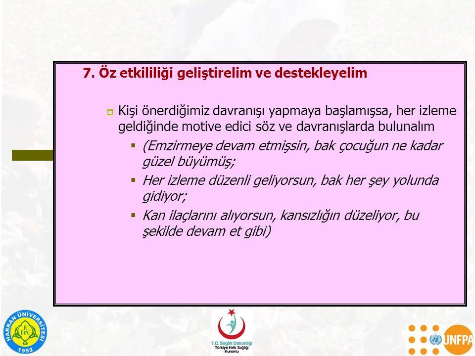 7. Öz etkililiği geliştirelim ve destekleyelim
