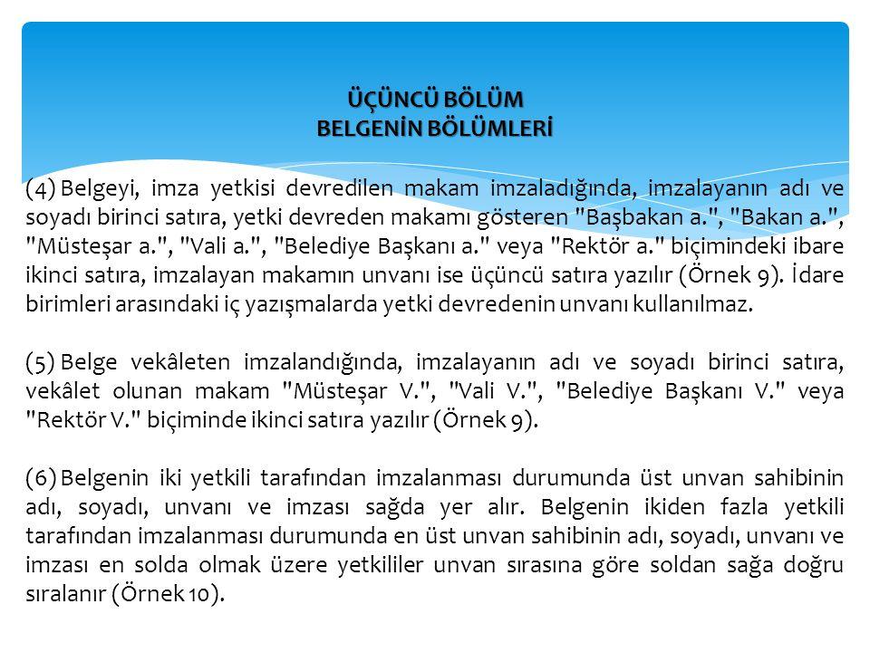 ÜÇÜNCÜ BÖLÜM BELGENİN BÖLÜMLERİ.