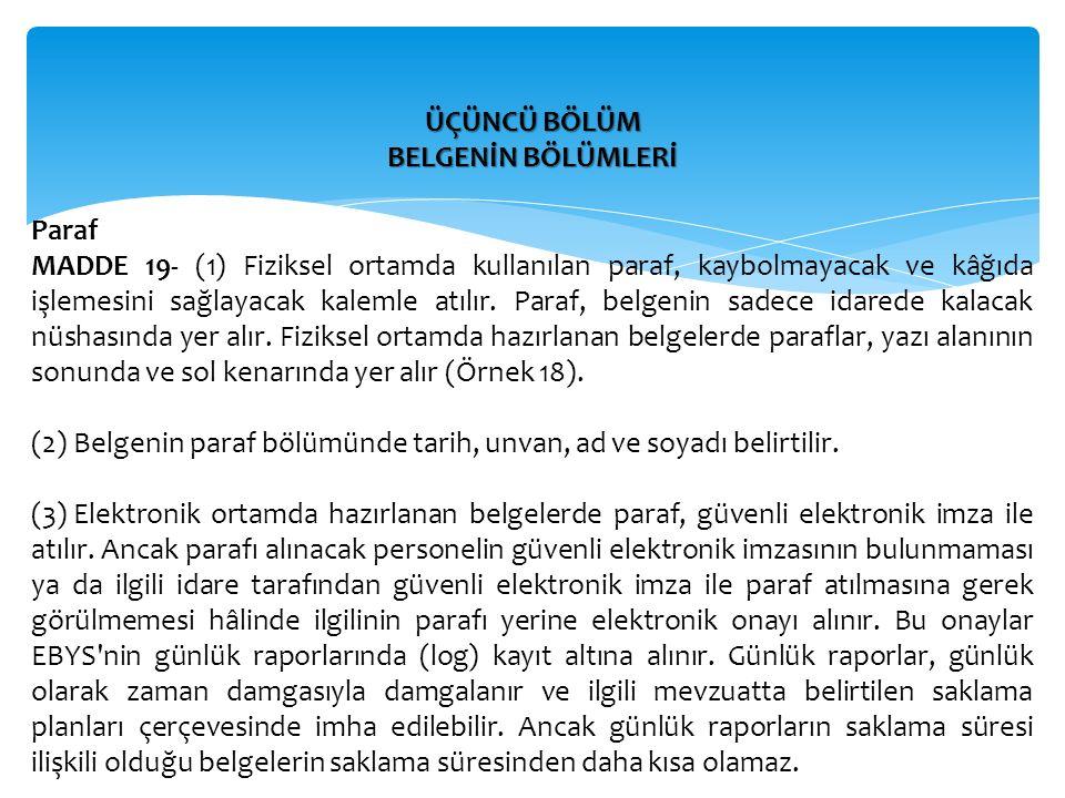 ÜÇÜNCÜ BÖLÜM BELGENİN BÖLÜMLERİ. Paraf.
