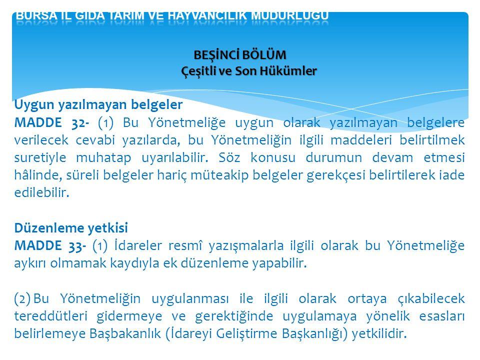 Bursa İl gIda tarIm Ve hayvancIlIk müdürlüğü Çeşitli ve Son Hükümler